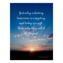 Inspirational Quote Today Is A Gift Poster