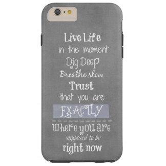 Inspirational Quote Tough iPhone 6 Plus Case