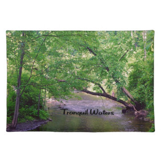 Inspirational quote Tranquil Waters Placemat