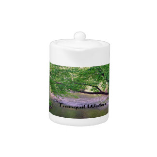 Inspirational quote Tranquil Waters Teapot