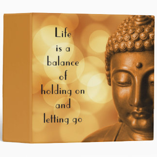 Inspirational Quote with a Buddha Image Vinyl Binder