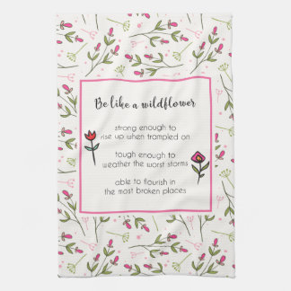 Inspirational Quote With Wildflower Pattern Hand Towel