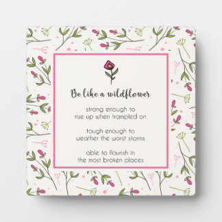 Inspirational Quote With Wildflower Pattern Plaque