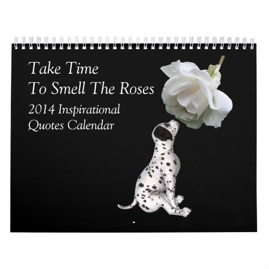 Inspirational Quotes Animals And Flowers 2014 Calendar