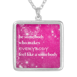 Inspirational Quotes Be Nice Pink For Her Silver Plated Necklace