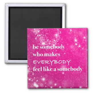 Inspirational Quotes Be Nice Pink Words of Wisdom Magnet