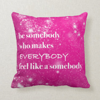 Inspirational Quotes Be Nice Stylish Pink for Her Pillow