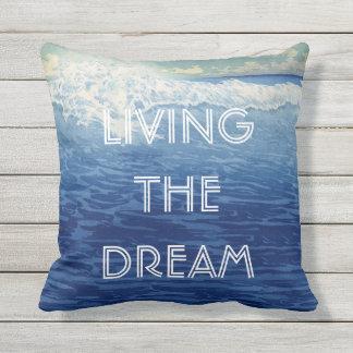 Inspirational Quotes Beach Living the Dream Throw Pillows