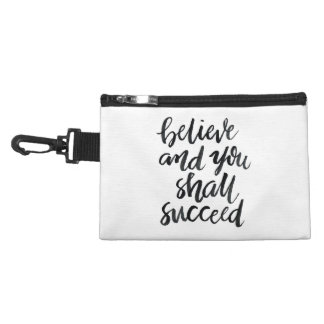 Inspirational Quotes:Believe And You Shall Succeed Accessory Bags