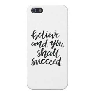 Inspirational Quotes:Believe And You Shall Succeed Cover For iPhone SE/5/5s