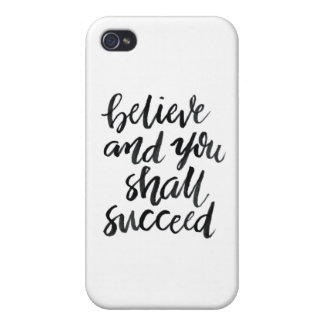 Inspirational Quotes:Believe And You Shall Succeed iPhone 4/4S Case