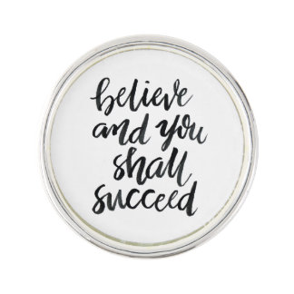 Inspirational Quotes:Believe And You Shall Succeed Pin