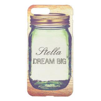 Inspirational Quotes Dream Big on Retro Mason Jar iPhone 7 Plus Case