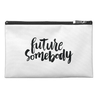 Inspirational Quotes: Future Somebody Travel Accessory Bags