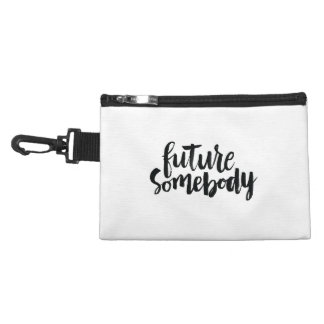 Inspirational Quotes: Future Somebody Accessory Bag