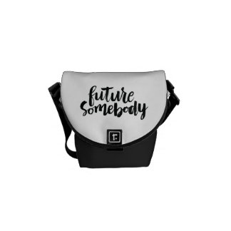 Inspirational Quotes: Future Somebody Messenger Bag
