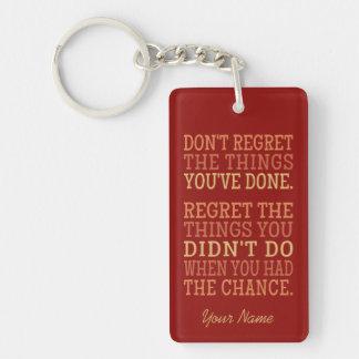 Inspirational REGRETS custom monogram key chain