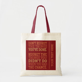 Inspirational REGRETS tote bags