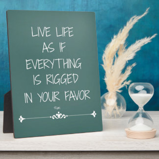 Inspirational Rumi Quote Live Life as if... Plaque