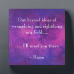 "Inspirational Rumi Quote on a Purple Background Plaque<br><div class=""desc"">Inspirational quote by the persian poet, Rumi. Reads: Out beyond ideas of wrongdoing and rightdoing is a field... .. ... .. i&#39;ll meet you there. This inspiring quotation is written on a purple and pink abstract watercolor background with glowing highlights. These vibrant watercolors mix and mingle together creating a simple,...</div>"