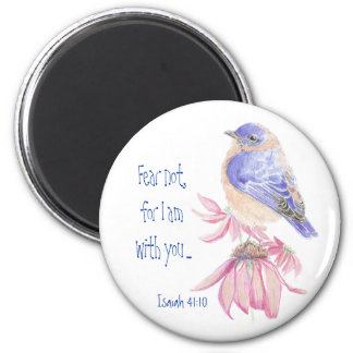 Inspirational Scripture Isaiah 40:10 Bluebird 2 Inch Round Magnet