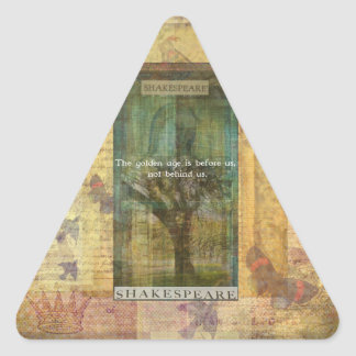 Inspirational Shakespeare quote about THE FUTURE Triangle Sticker