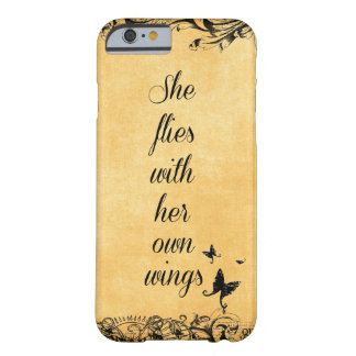 Inspirational She Flies with her own Wings Quote Barely There iPhone 6 Case