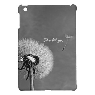 Inspirational She Let Go Quote with Dandelion iPad Mini Covers