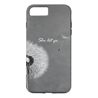 Inspirational She Let Go Quote with Dandelion iPhone 7 Plus Case