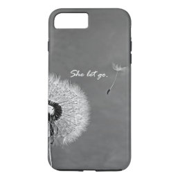 Inspirational She Let Go Quote with Dandelion iPhone 8 Plus/7 Plus Case