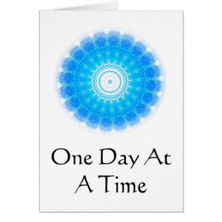 inspirational Spiritual Quote - One Day at a Time Card