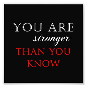 You Are Stronger Than You Know Gifts On Zazzle