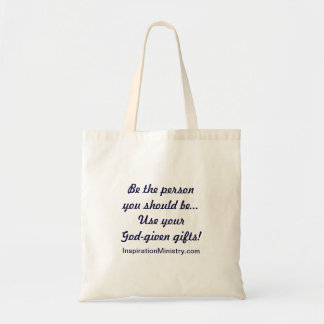 Inspirational Tote Bag (Use you gifts!)