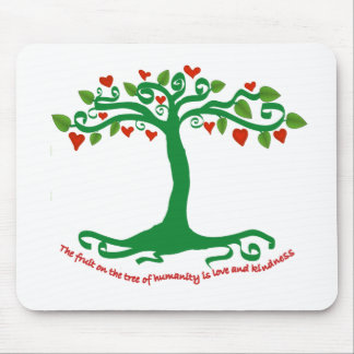 Inspirational tree bearing the fruits of humanity mouse pad