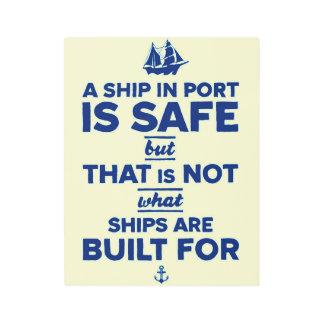 Inspirational Typography Nautical Ship Quote Metal Photo Print