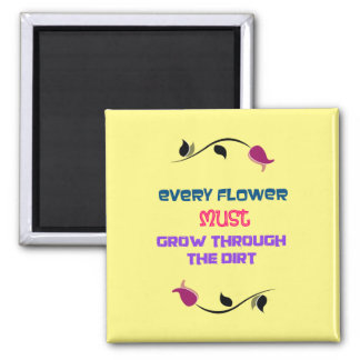 Inspirational Typography Quote with Flower Drawing 2 Inch Square Magnet