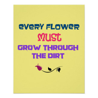 Inspirational Typography Quote with Flower Drawing Poster