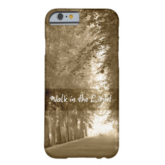 Inspirational Walk in the Light Bible Verse Barely There iPhone 6 Case