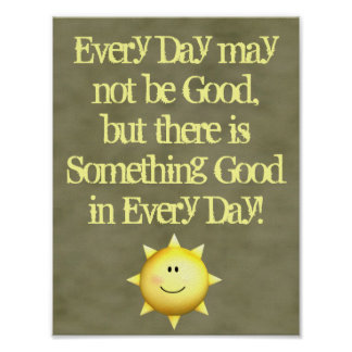 Inspirational wall art something good in every day