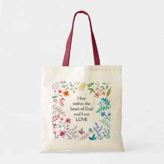 Inspirational Wildflowers I Am Love Tote Bag