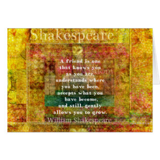 Inspirational William Shakespeare Quote FRIENDSHIP Card