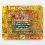 Inspirational William Shakespeare Quote FRIENDSHIP Mousepad