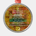 Inspirational William Shakespeare Quote FRIENDSHIP Christmas Tree Ornaments