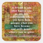Inspirational William Shakespeare Quote FRIENDSHIP Square Sticker