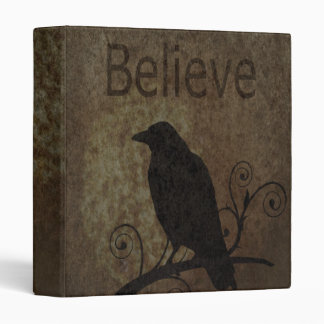 Inspirational Words Believe with Vintage Crow 3 Ring Binder