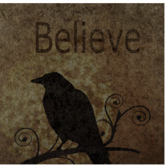 Inspirational Words Believe with Vintage Crow Cutout