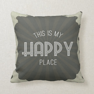 Inspirational Words Happy Place Throw Pillow