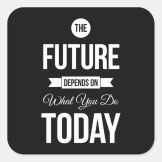 Inspirational Words The Future Black Square Sticker