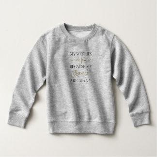 Inspirational Worries and Blessings   Sweatshirt