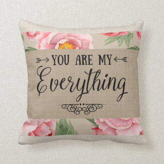 Inspirational You Are My Everything Typography Throw Pillow
